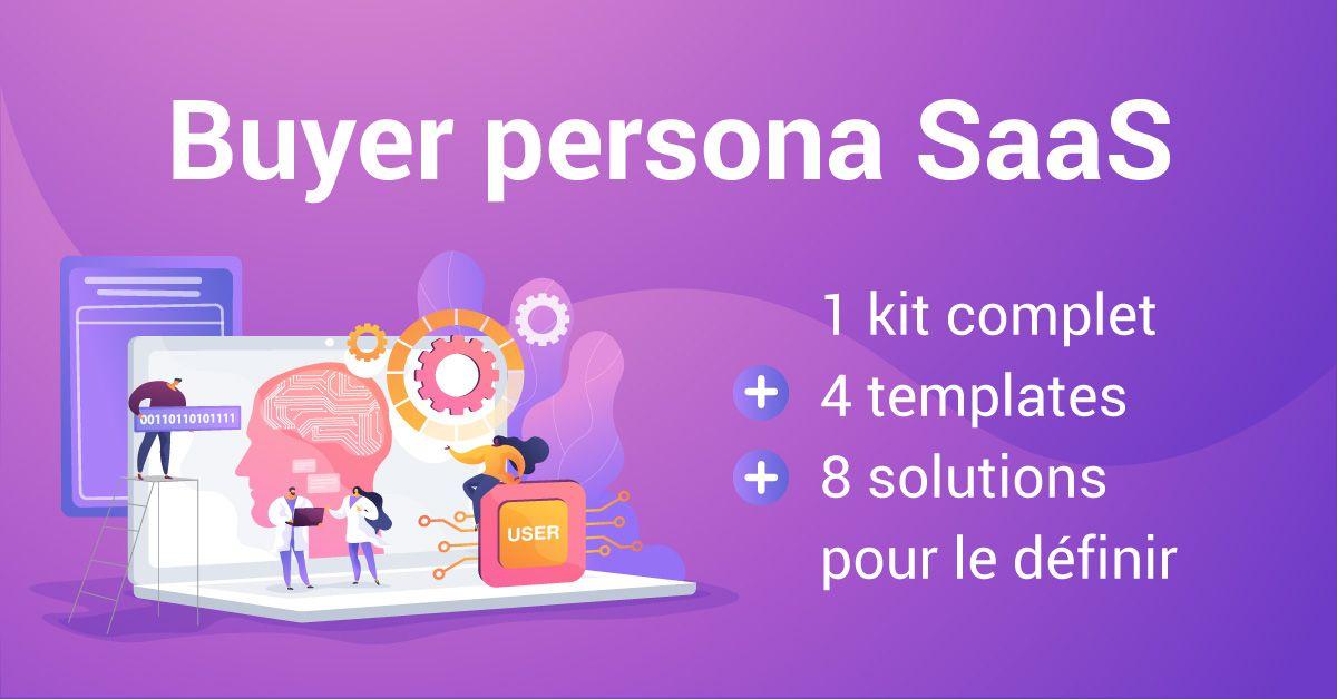 Le persona pour éditeur de logiciel SaaS