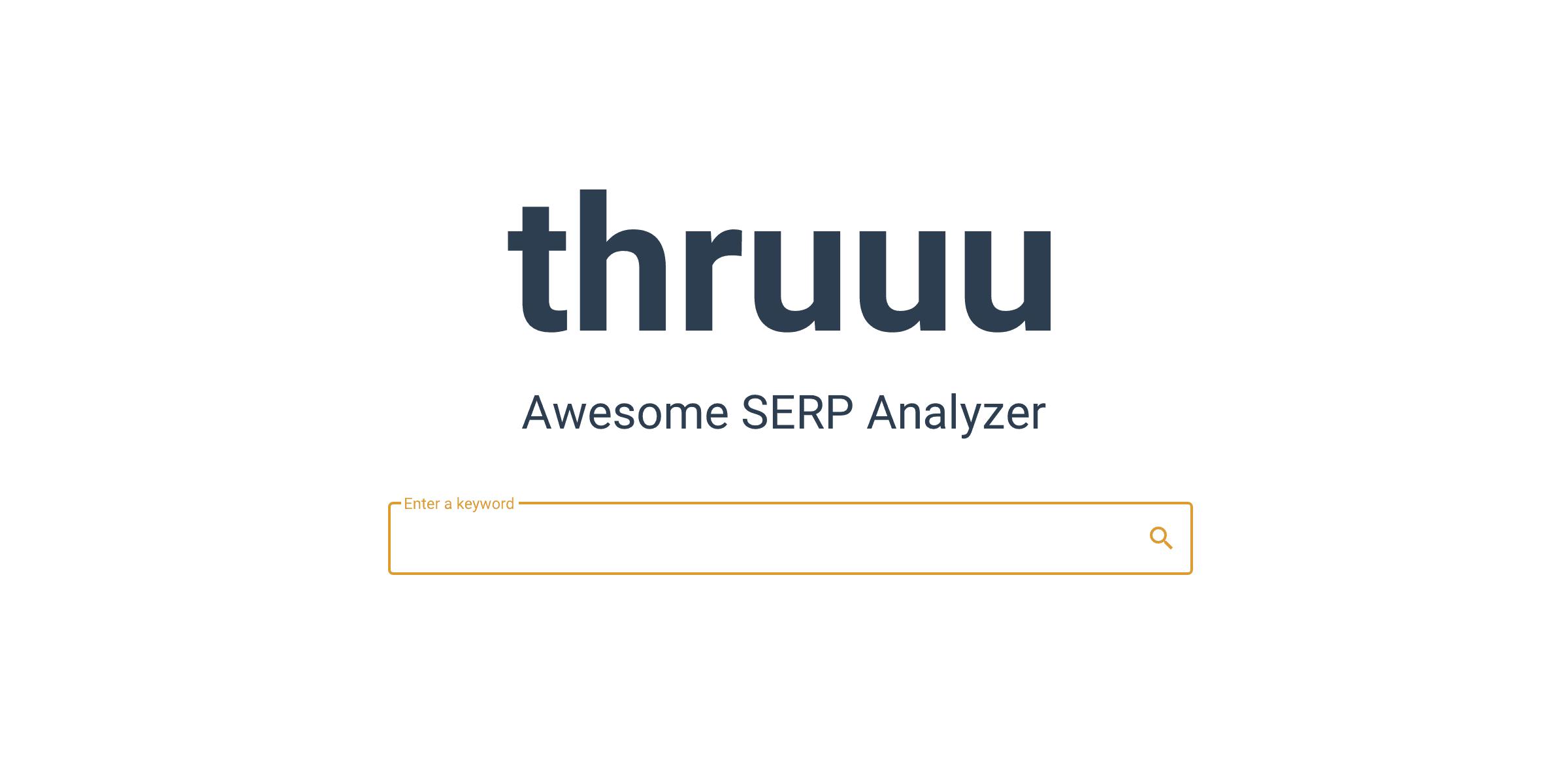 Thruuu, le SERP analyzer
