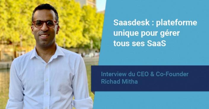 Interview de Richad Mitha CEO et fondateur de Saasdesk