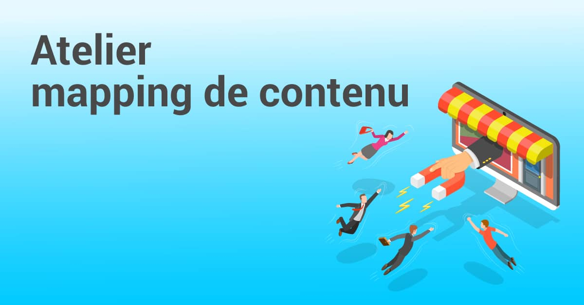 atelier inbound marketing : mapping de contenu