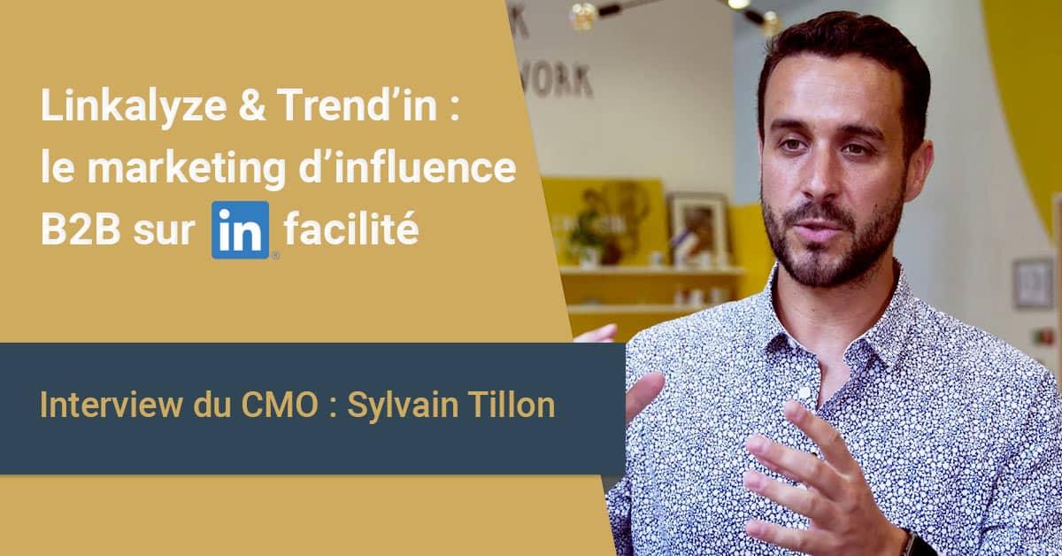 Linkalyze et Trend'in : interview de Sylvain Tillon