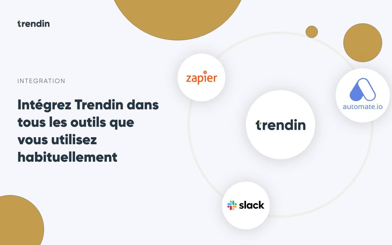 Trend'in : intégration avec Zapier, Slack