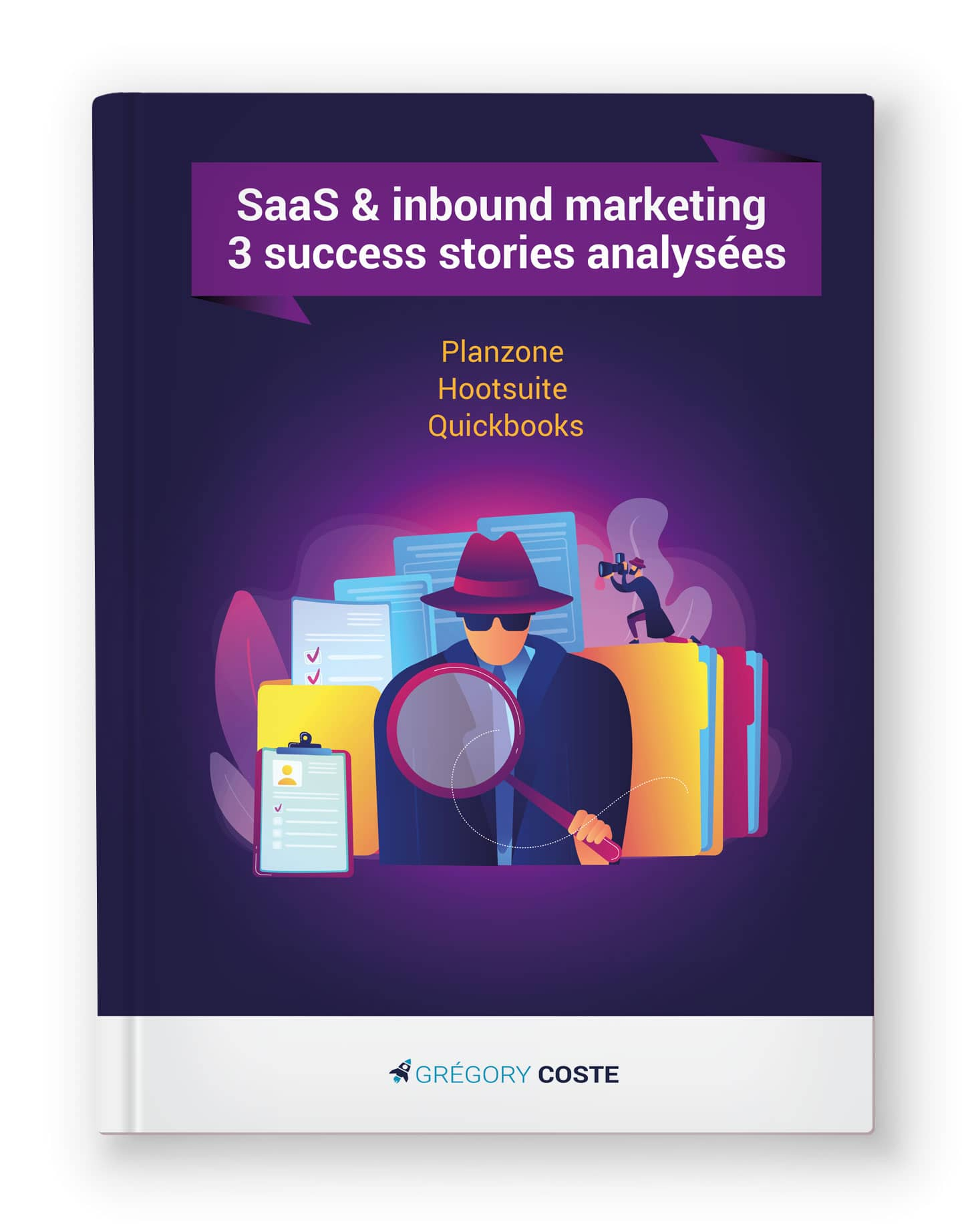 e-book : 3 succès SaaS et inbound marketing par Grégory Coste