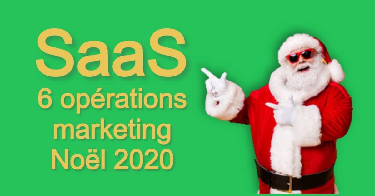 Logiciels SaaS et opérations marketing de Noël 2020
