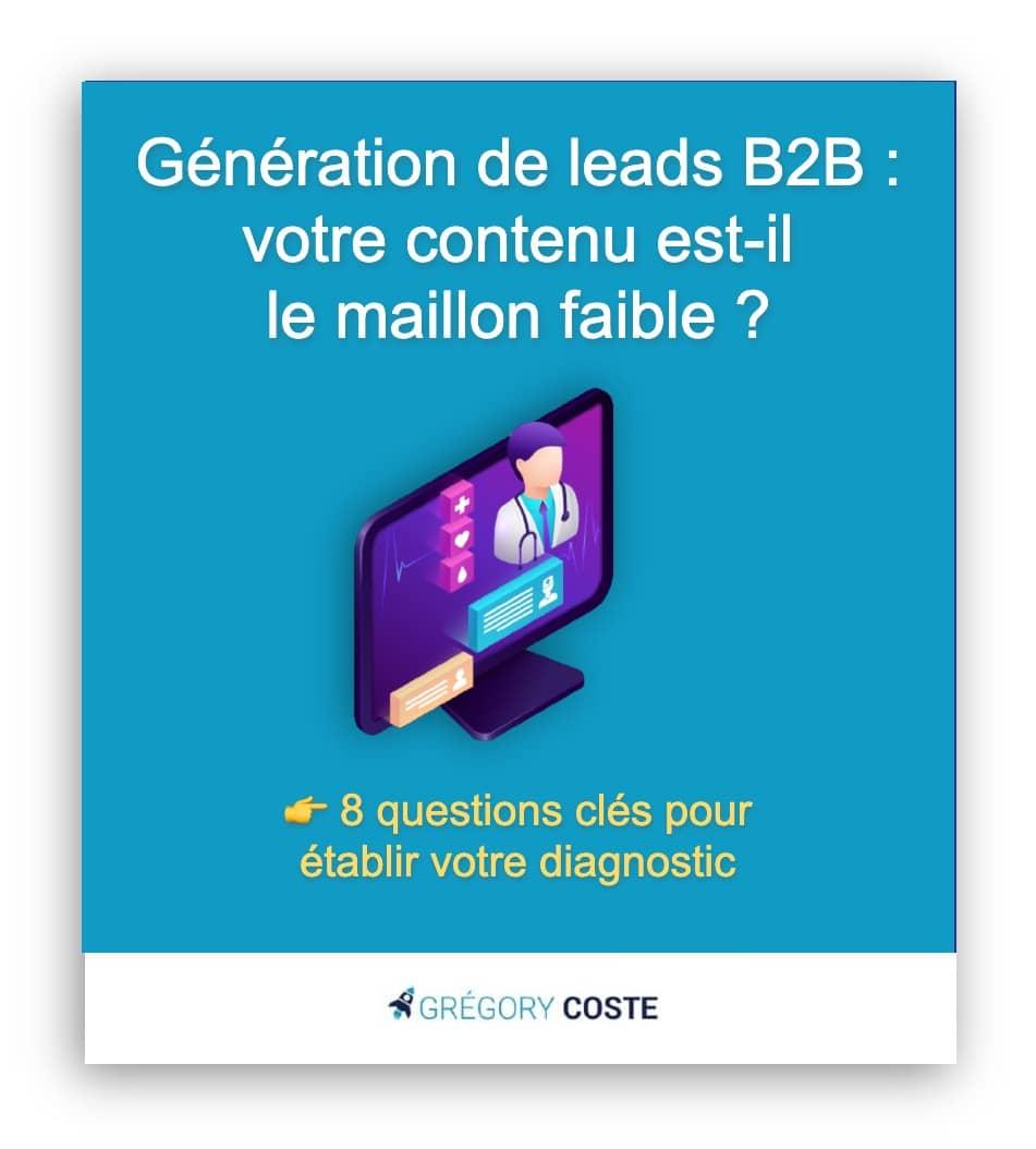 Ebook génération de leads B2B : guide pour établir le diagnostic de ses contenus